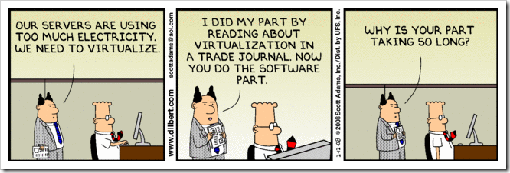 Dilbert on virtualization