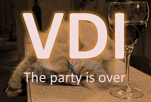 VDI party is over
